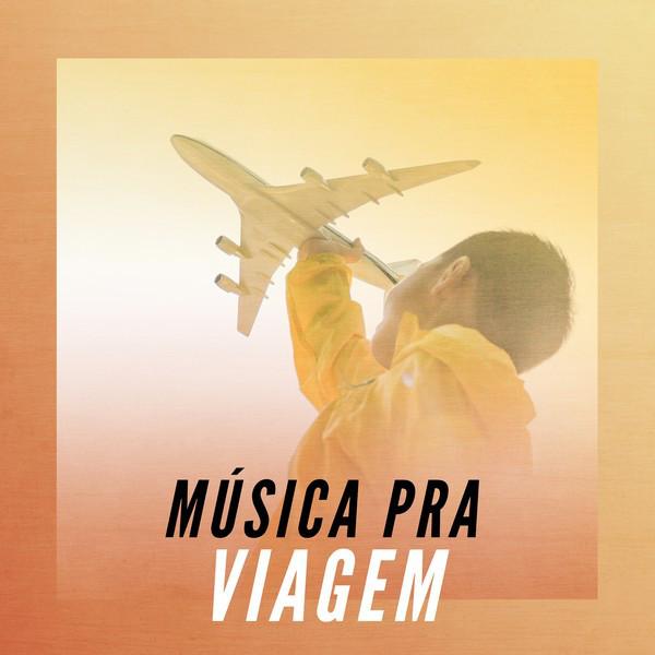Música pra viagem