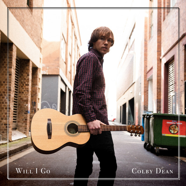 "Listen to ""Will I Go"" by Colby Dean on Fresh Indie Sounds by Curators Playlist"