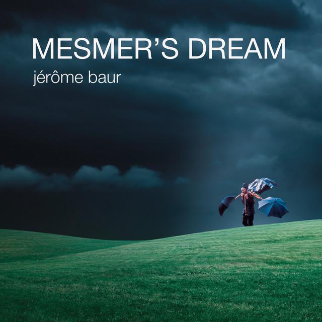 Mesmer's Dream