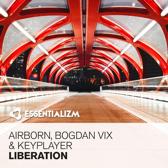 Airborn, Bogdan Vix & KeyPlayer - Liberation Image