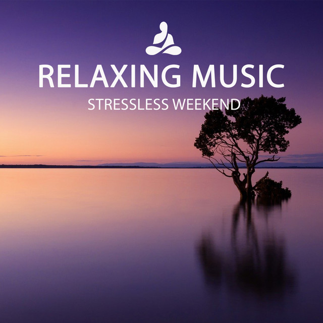 Stressless Weekend