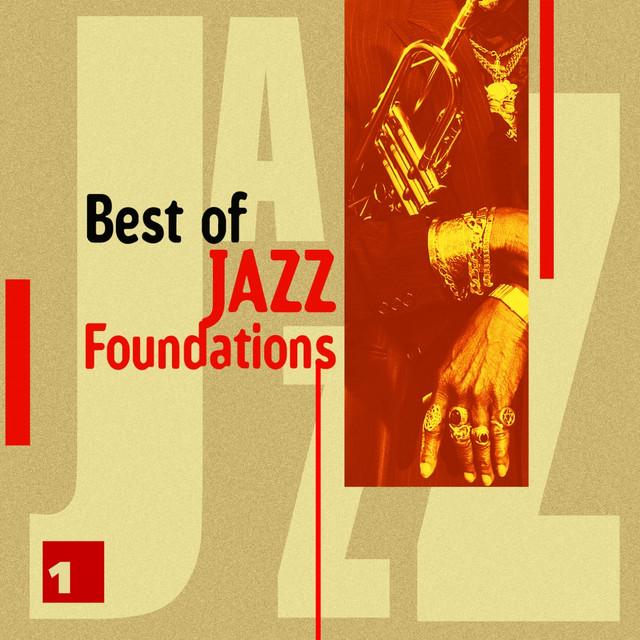 Best of Jazz Foundations Vol. 1