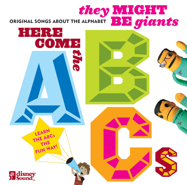 They Might Be Giants: Here Come the ABCs by They Might Be Giants