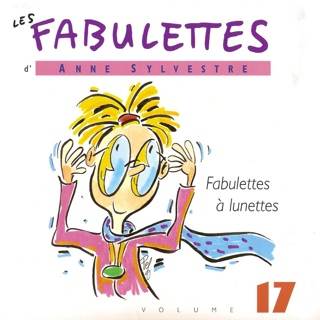 Les Fabulettes, vol. 17 : Fabulettes à lunettes