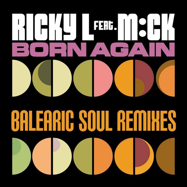 Born Again - Balearic Soul Radio Edit