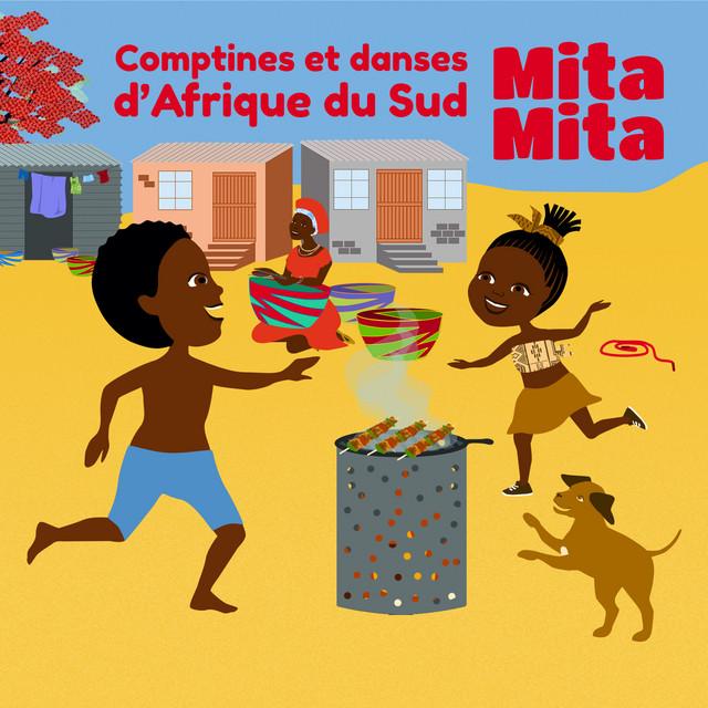 Mita Mita comptines et danses d'Afrique du Sud Image