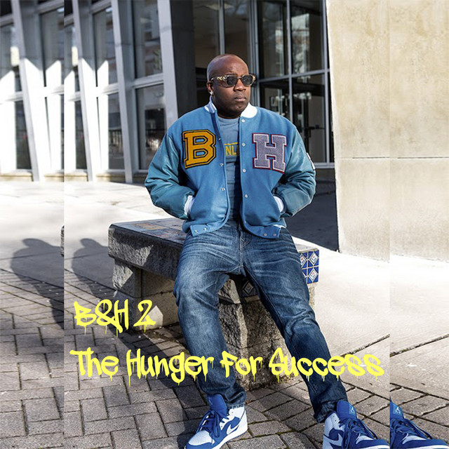 B&H 2 (The Hunger for Success)