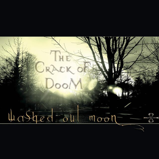 The Crack of Doom