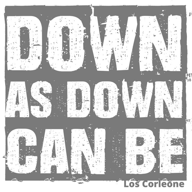Down as Down Can Be