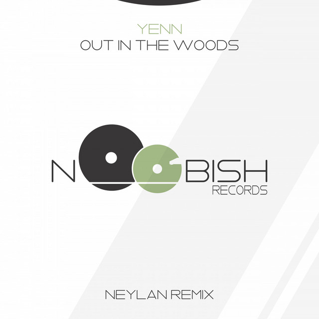 Out In The Woods (Neylan Remix) Image