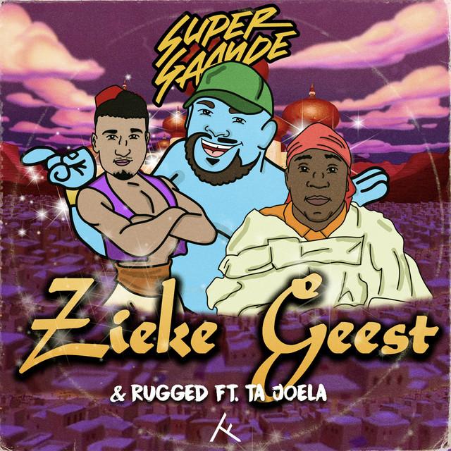 Supergaande & RUGGED & Ta Joela - Zieke Geest (feat. Ta Joela)