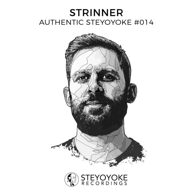 Strinner Presents Authentic Steyoyoke #014