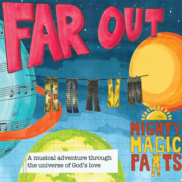Far Out by The Mighty Magic Pants