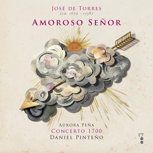 José de Torres: Amoroso Señor