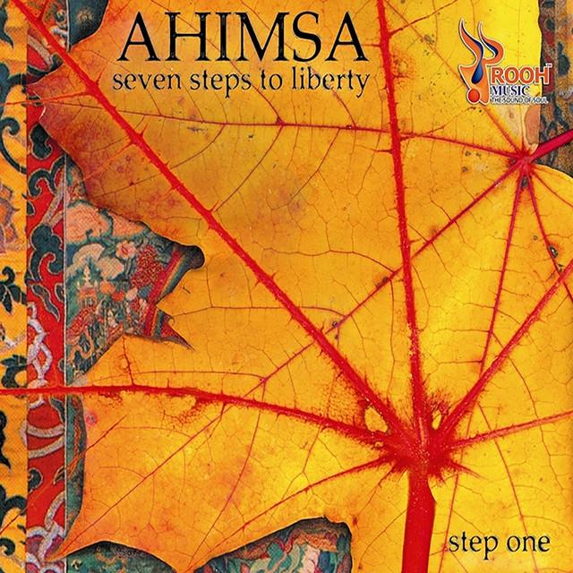 Ahimsa Seven Steps to Liberty Step One