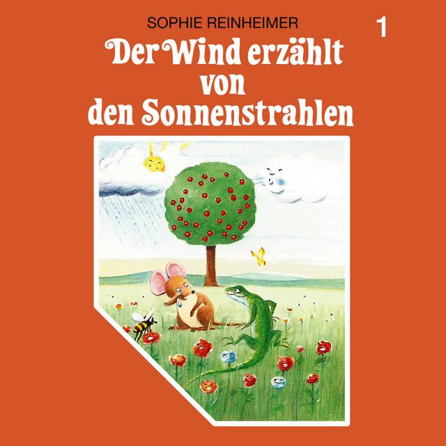 Folge 1: Der Wind erzählt von den Sonnenstrahlen Cover