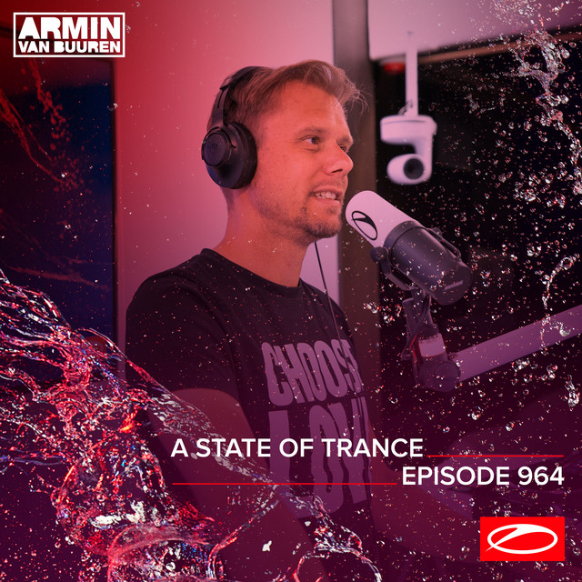 ASOT 964 - A State Of Trance Episode 964 (Including A State Of Trance Classics - Mix 005: Cosmic Gate)