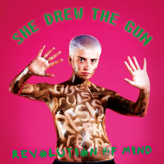 She Drew The Gun  Revolution of Mind :Replay