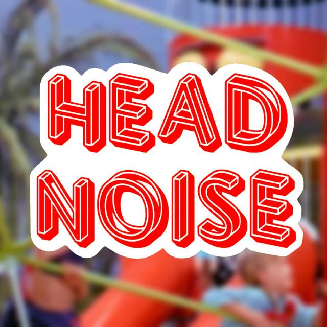 Head Noise
