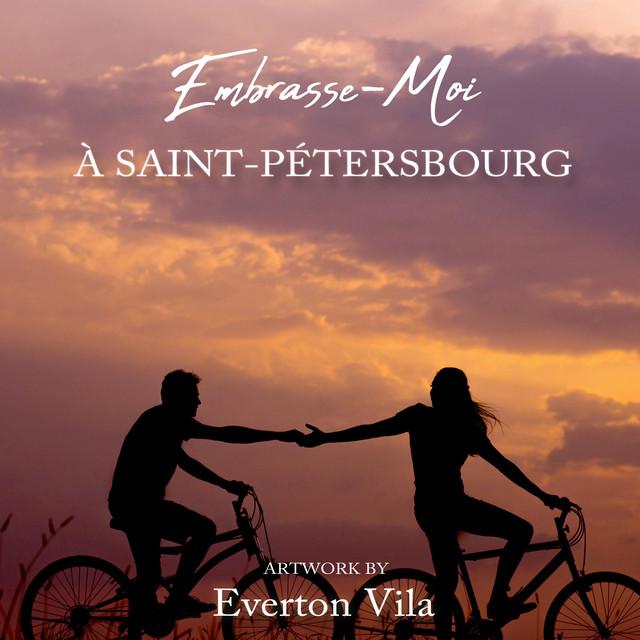 Embrasse moi à Saint Pétersbourg