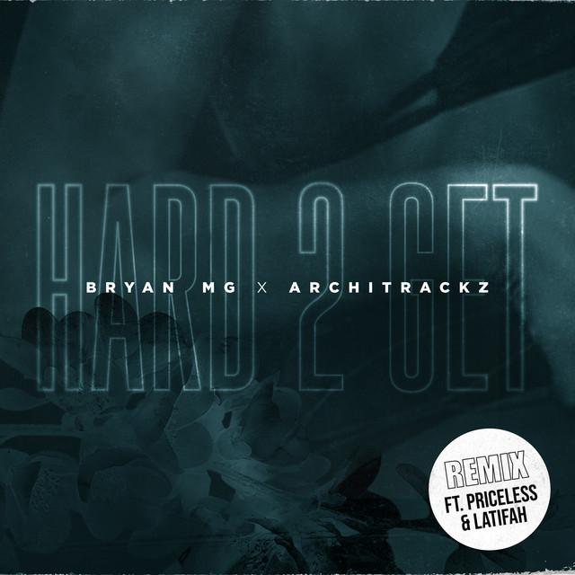 Hard 2 Get - Remix