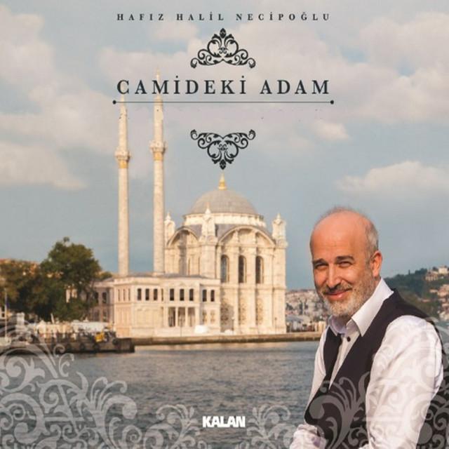 Camideki Adam / Gönül Ehli'ne