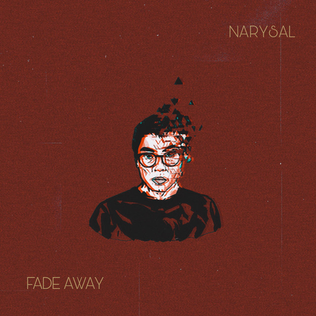 Artwork for Fade Away by Narysal
