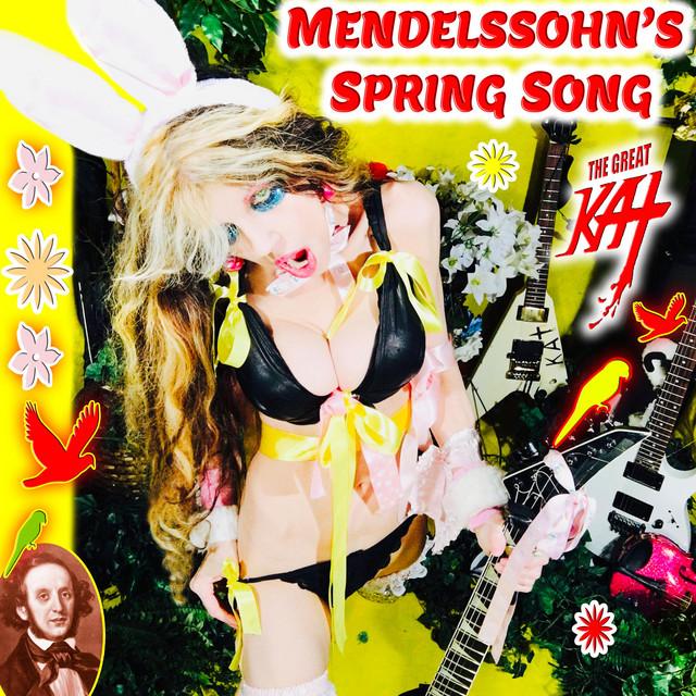 Mendelssohn's Spring Song