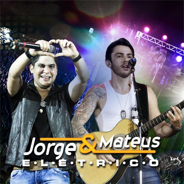 Jorge & Mateus Elétrico