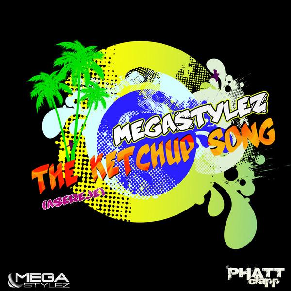 Megastylez - The Ketchup Song