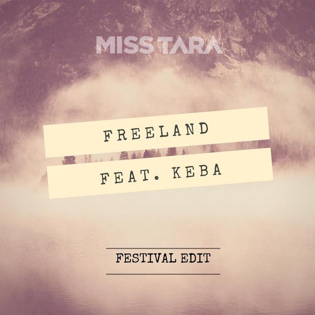 Freeland (Festival Edit) [feat. Keba]