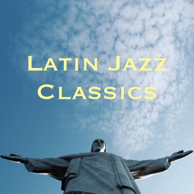 Latin Jazz Classics