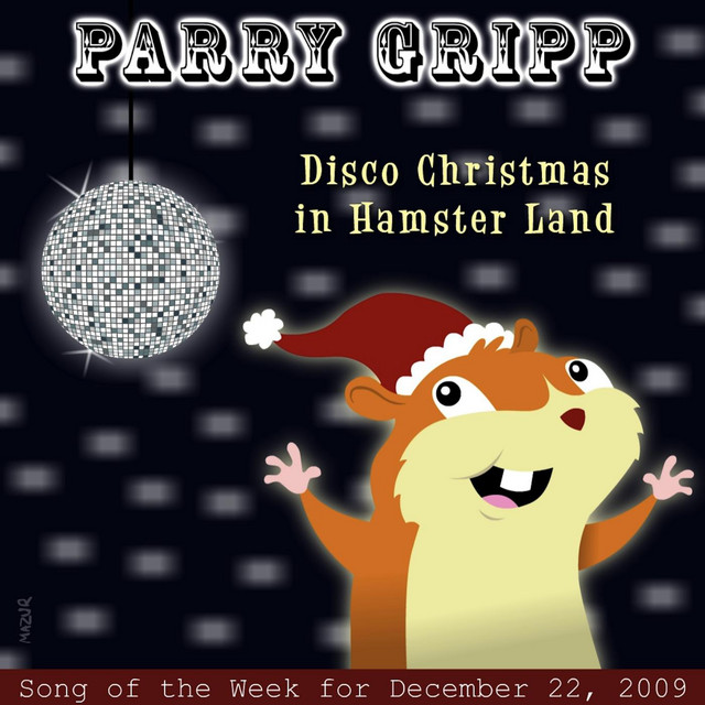 Disco Christmas in Hamster Land by Parry Gripp