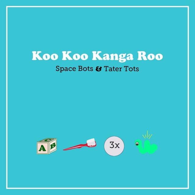 Space Bots & Tater Tots by Koo Koo Kanga Roo