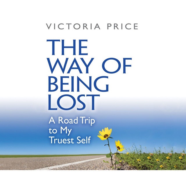 The Way of Being Lost (Unabridged)