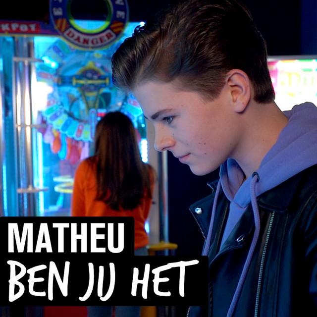 Matheu - Ben Jij Het