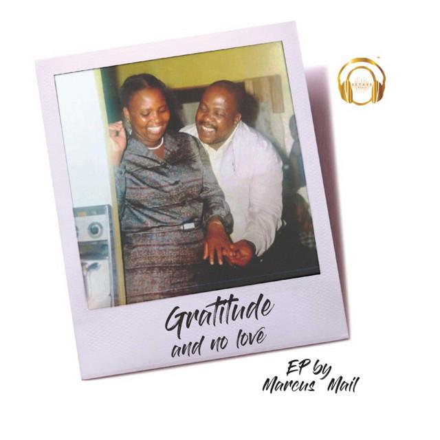 Gratitude and No Love