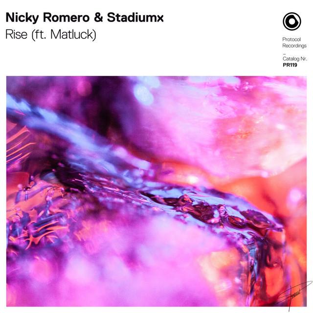 Nicky Romero & Stadiumx & Matluck - Rise (ft. Matluck)