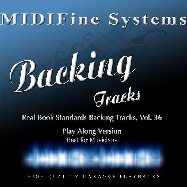 Real Book Standards Backing Tracks, Vol. 36 (Playalong Version)