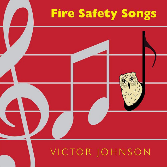 Fire Safety Songs by Victor Johnson