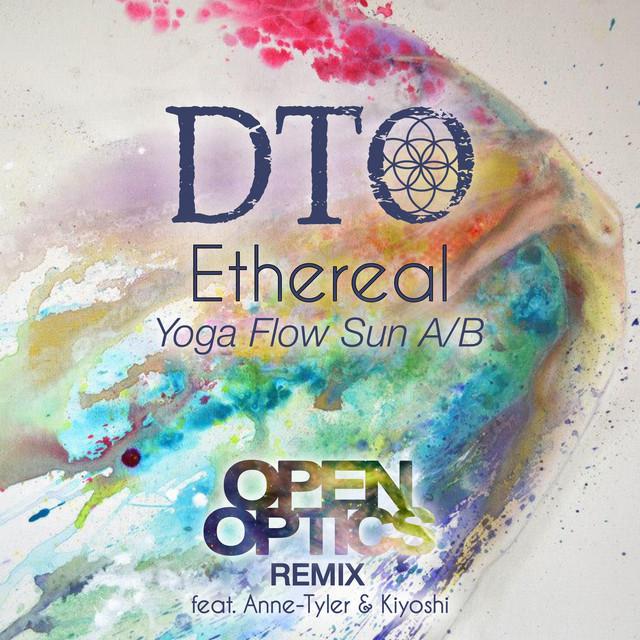 Ethereal [Yoga Flow Sun A/B] - OpenOptics Remix