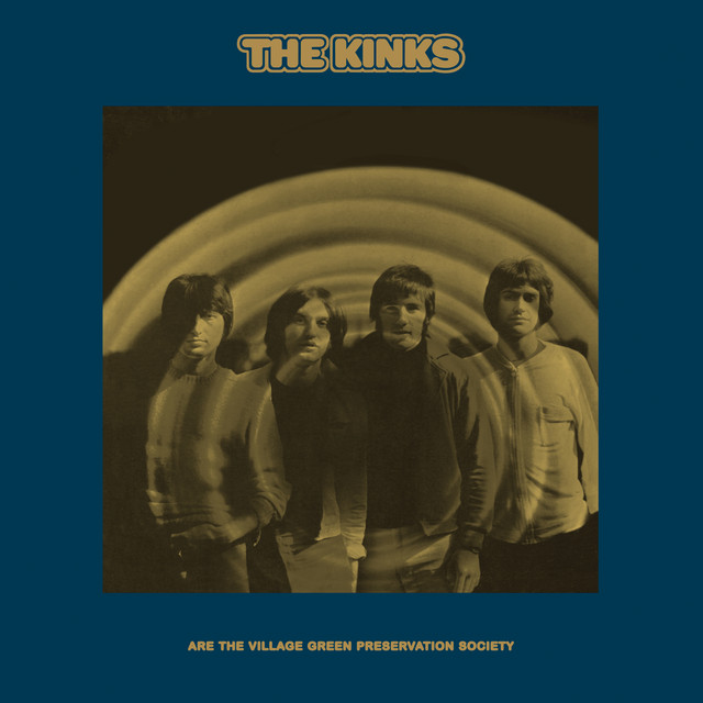 The Kinks Are The Village Green Preservation Society (2018 Deluxe)