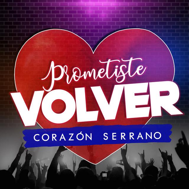 Prometiste Volver - Prometiste Volver