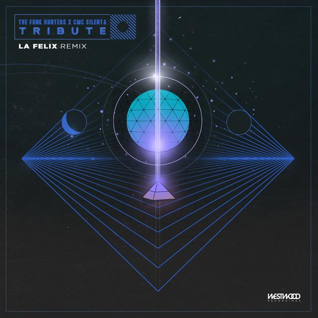 Tribute - La Felix Remix