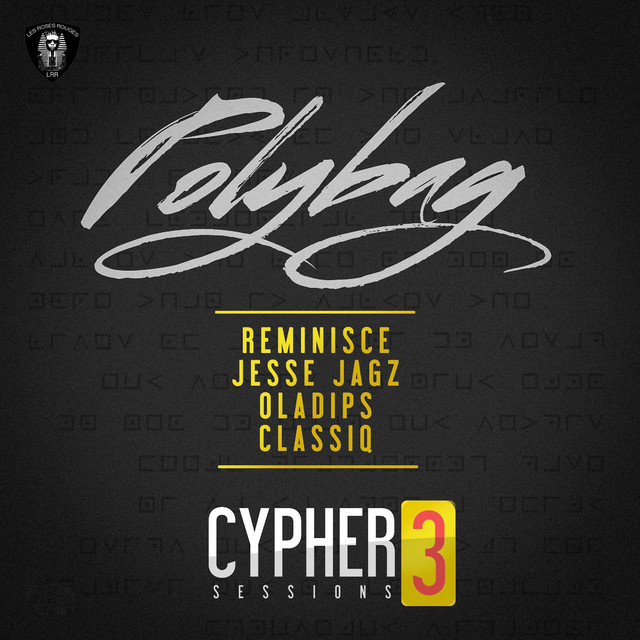 Polybag Cypher Sessions 3