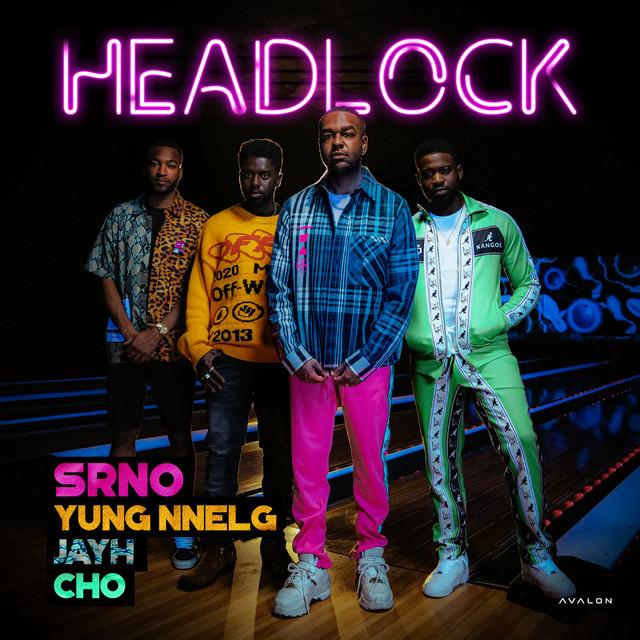 Headlock (feat. Yung Nnelg, Cho & Jayh)