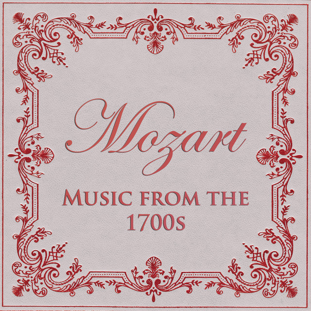 Mozart - Music from the 1700s