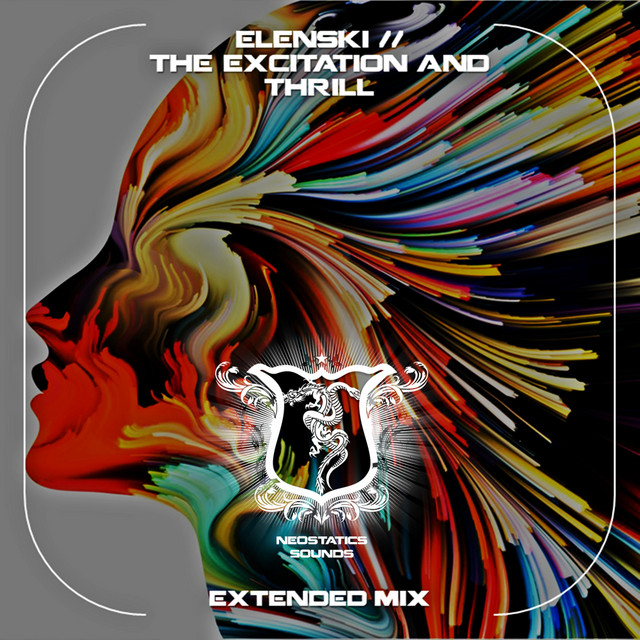 The Excitation And Thrill - Extended Mix