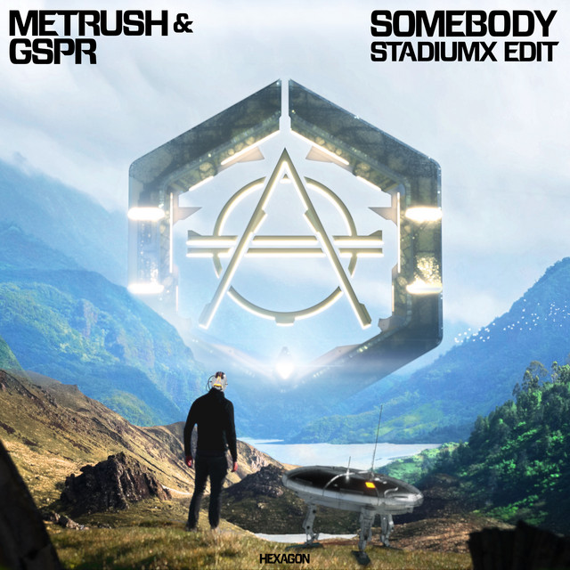 Metrush & GSPR & Stadiumx - Somebody (Stadiumx Edit)