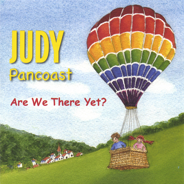 Are We There Yet by Judy Pancoast